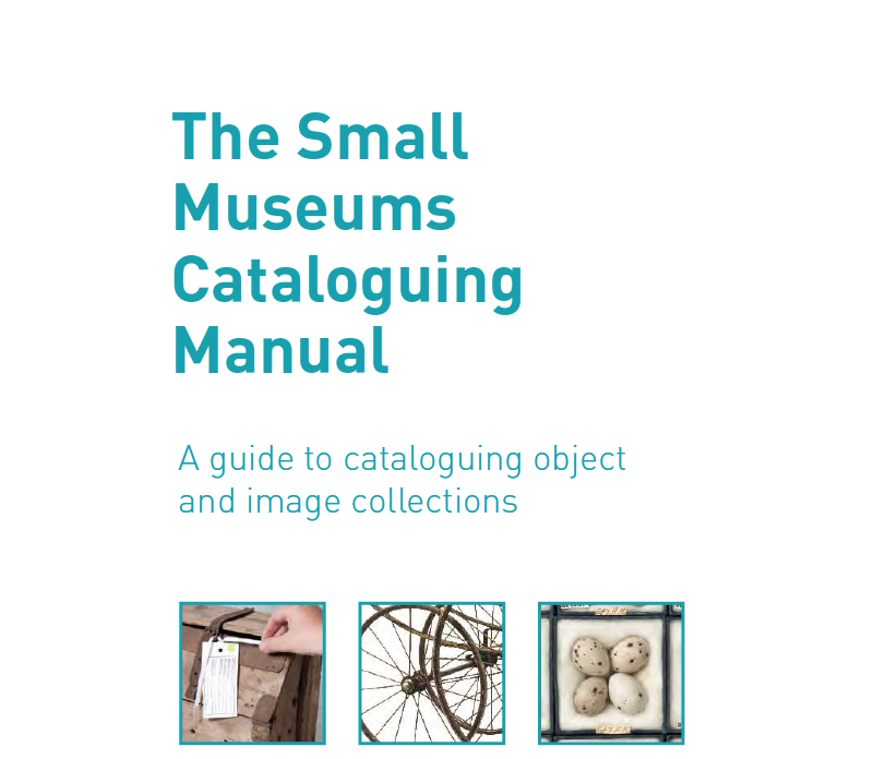 Small Museum Cataloguing Manual redevelopment image