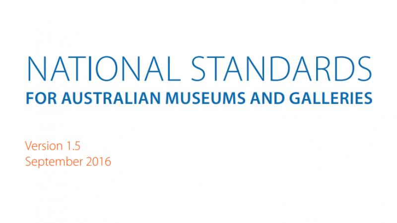 National Standards for Australian Museums and Galleries